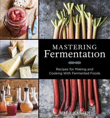 Mastering Fermentation By Karlin, Mary